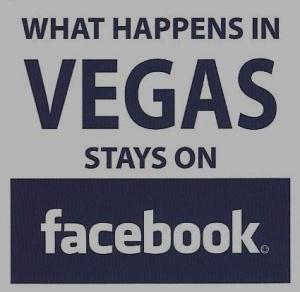 What Happens In Vegas Stays On Facebook Lauraagudelo272