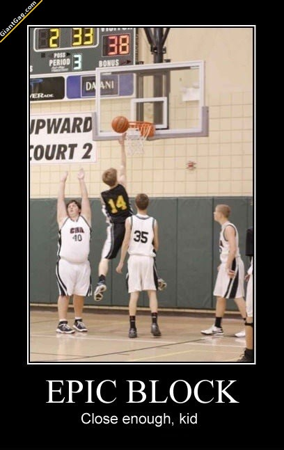 Epic Basketball Block, Close Enough Kid