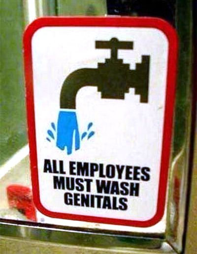 All Employees Must Wash Genitals Sign
