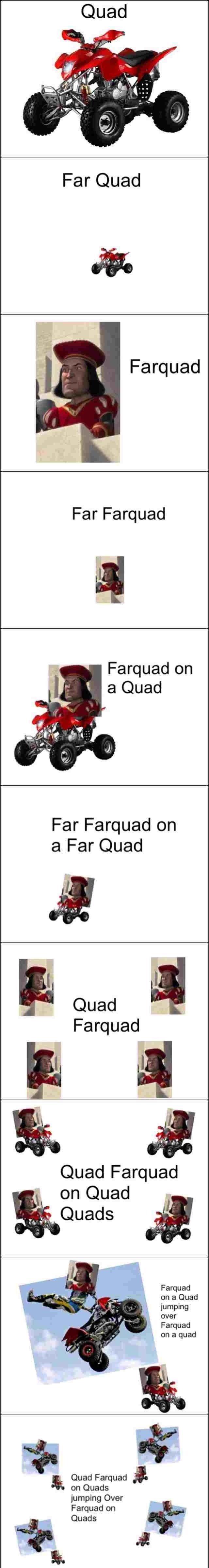 Quad Farquad