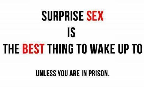 Surprise Sex Is The Best Think To Wake Up To, Unless