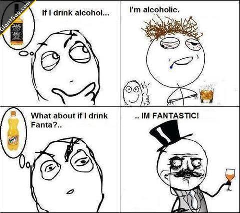 If I Drink Fanta Im Fantastic