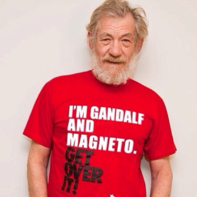 I'm Gandalf And Magneto, Get Over It