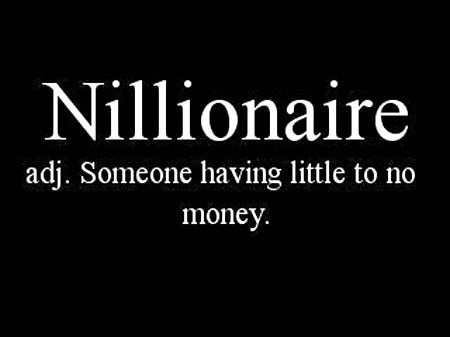 Nillionaire Definition