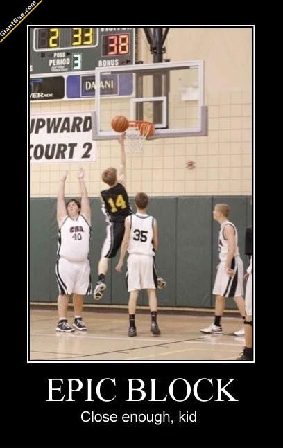 Epic Basketball Block, Close Enough Kid