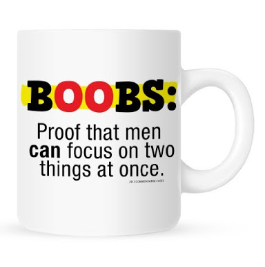 Boobs : Proof That Men Can Focus On Two Things At Once.