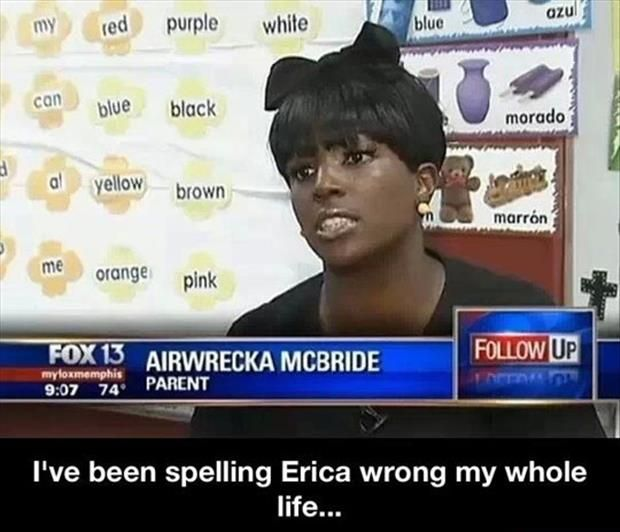I've Spelling Erica Wrong My Whole Life...