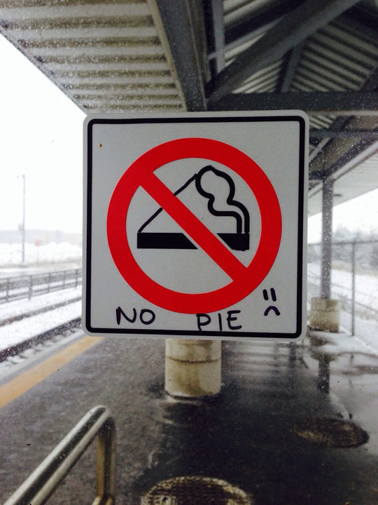 No Pie Sign