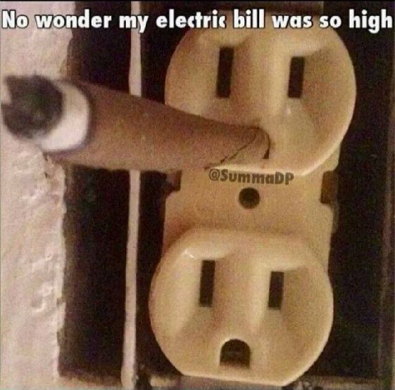 No Wonder Why My Electric Bill Was So High