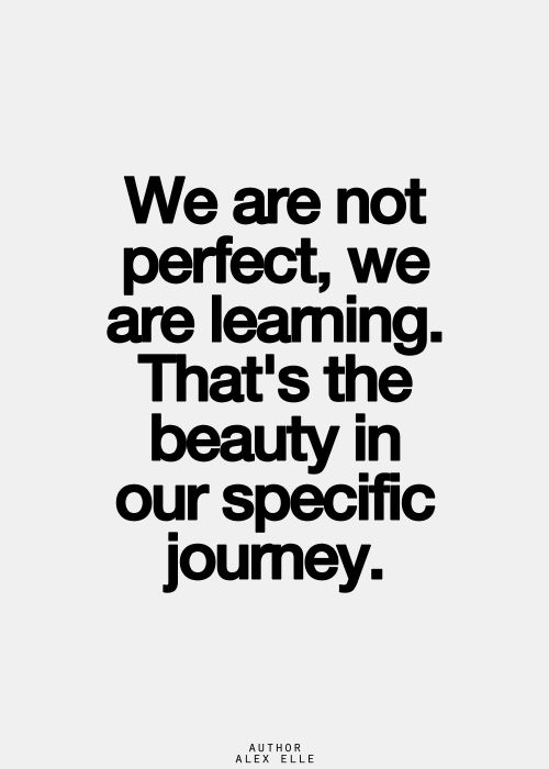 We Are Not Perfect, We Are Learning