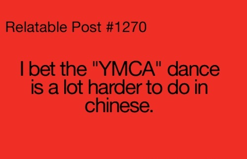 I Bet The YMCA Dance Is A Bit Harder To Do In Chinese